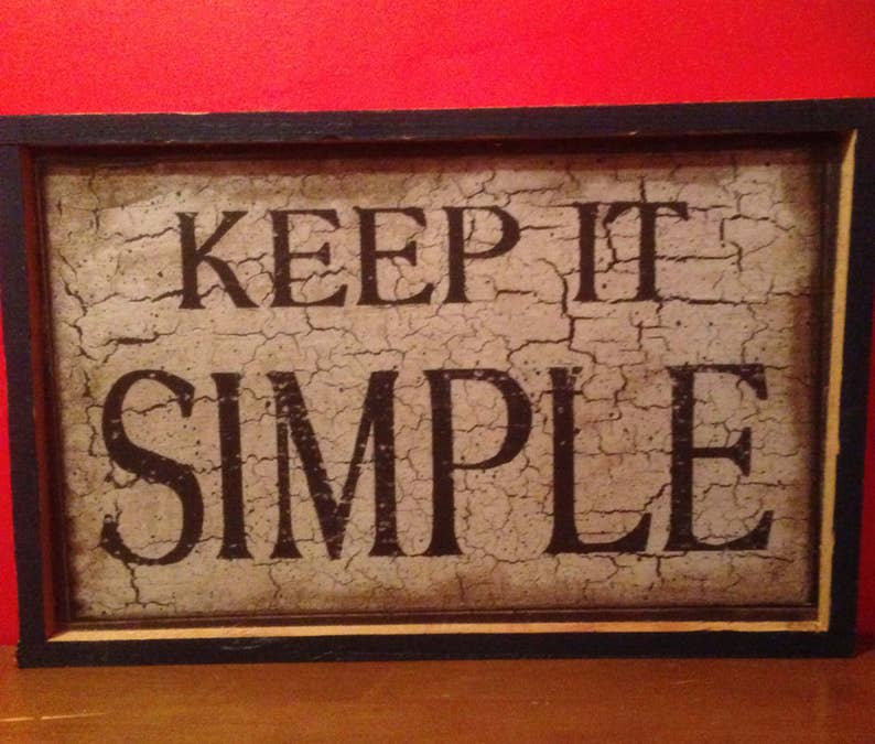 Primitive sign  Keep it simple handmade rustic,Primitive blue and black fake crackle finish print,country