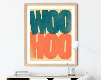 WOO HOO Art Print