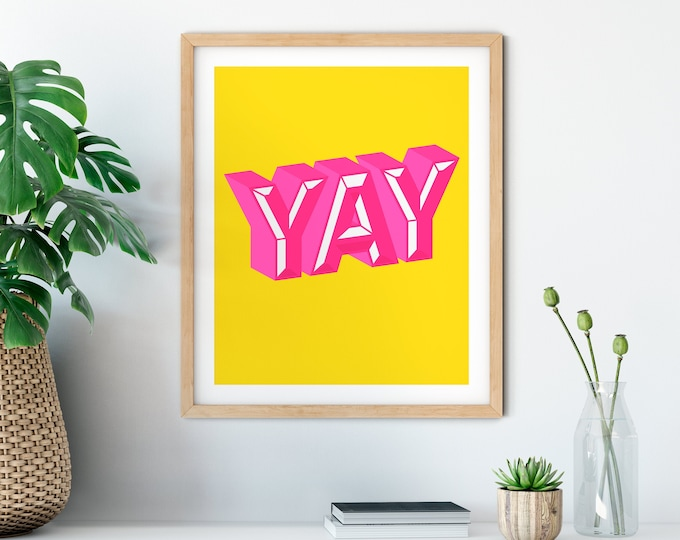 Featured listing image: YAY Art Print