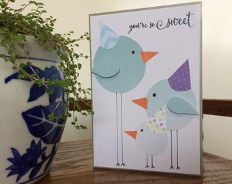 Birthday Bird Family Card - Handmade Cards - You're So Sweet Bird Family Card