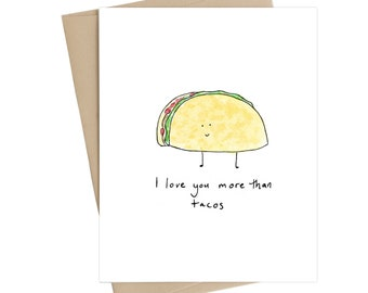 Funny Valentines Card // i love you more than tacos // taco card//valentines card