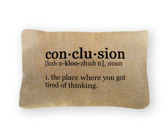 """Conclusion  Definition Pillow Cover - 12"""" x 18"""" - Zipper Enclosure - Machine Washable- Great Gift for Science Lovers"""