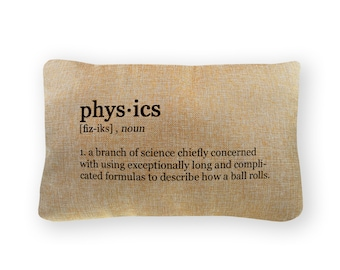"""Physics Definition Pillow Cover - 12"""" x 18"""" - Zipper Enclosure - Machine Washable- Great Gift for Science Lovers"""