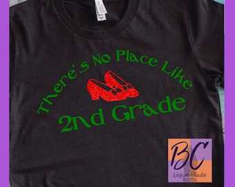 There's No Place Like 2nd Grade Wizard of Oz Ruby Red Glitter Shoes Women's Black Bella Canvas T-Shirt S M L XL 2XL