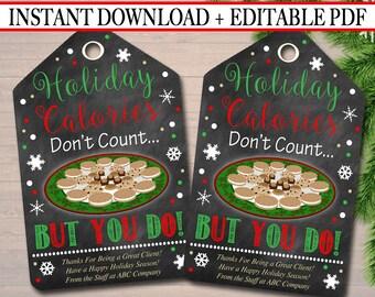 EDITABLE Holiday Calories Christmas Gift Tags, Secret Santa, Staff Teacher Volunteer Gift Christmas Treats, Cookies, Bakery INSTANT DOWNLOAD