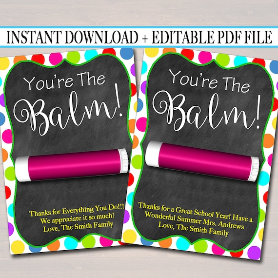 graphic relating to You're the Balm Teacher Free Printable known as EDITABLE Lip Balm Tags, Conclusion of College or university Calendar year Instructor Reward