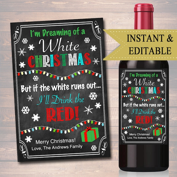 Editable Dreaming Of A White Christmas Drink The Red Xmas