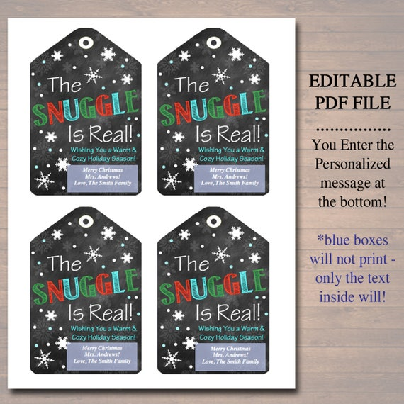 Editable The Snuggle Is Real Christmas Gift Tags Secret Santa Office Staff Teacher Gift Holiday Printable White Elephant Instant Download