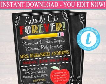 Editable Teacher Retirement Invitation Chalkboard Printable Digital Teacher Invite Retirement Party, School's out Forever Class is Dismissed