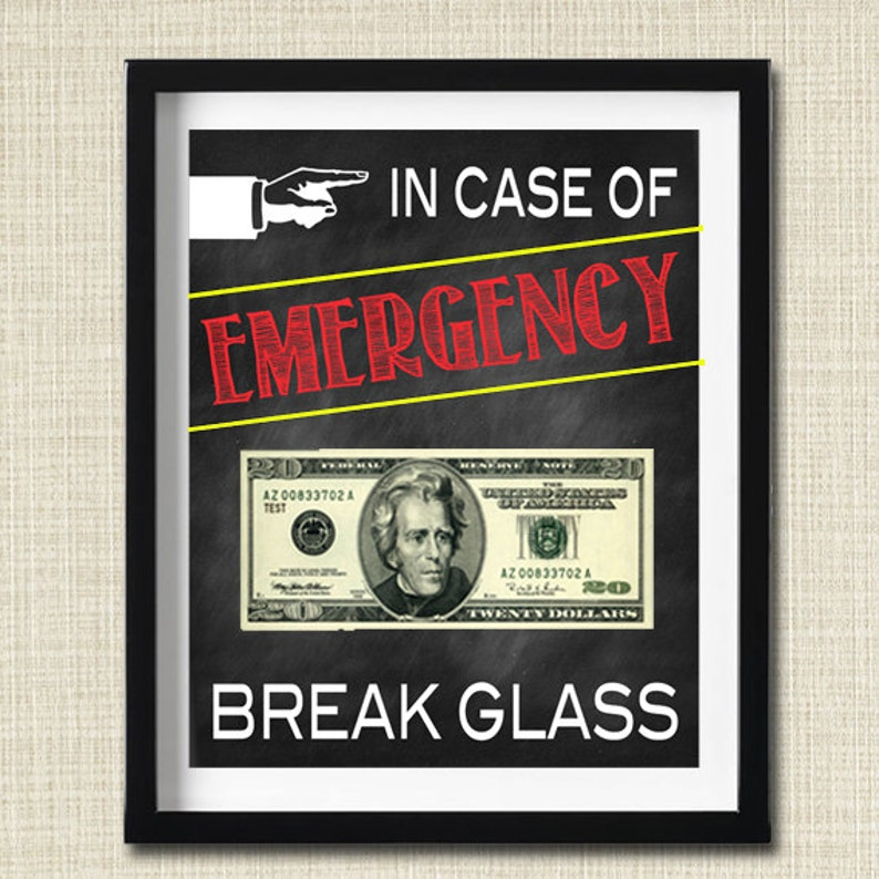 picture regarding In Case of Emergency Break Glass Printable named Within Circumstance of Unexpected emergency Crack Gl Printable, Gag Present, Amusing Reward, Artistic Funds Present, Commencement Reward, Reward towards Grandma Dad and mom, Xmas