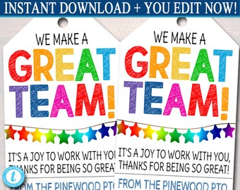 Appreciation Gift Tags, We Make a Great Team, Teacher School Pto Staff Employee Volunteer Coworker, Printable Treat Tags, Thank You Template