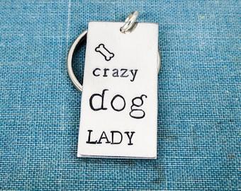 Crazy Dog Lady Keychain - Dogs