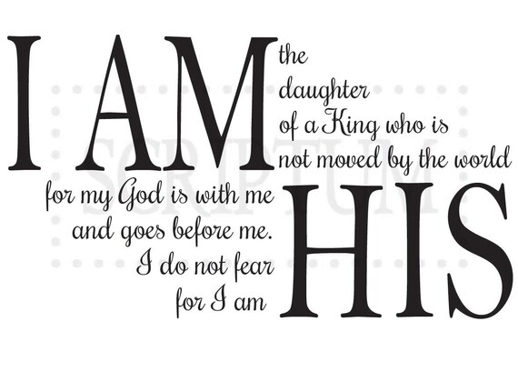 I Am The Daughter Of A King Who Is Not Moved By The World Etsy