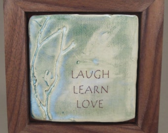 Laugh Learn Love Ceramic Tile