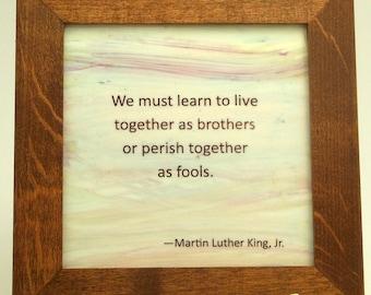 Martin Luther King, Jr. Quotation -- Framed Tile