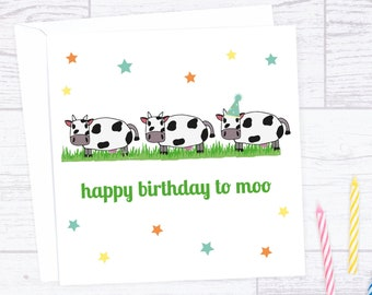 Cow birthday card - Happy birthday to Moo greeting card - card for Cow lover