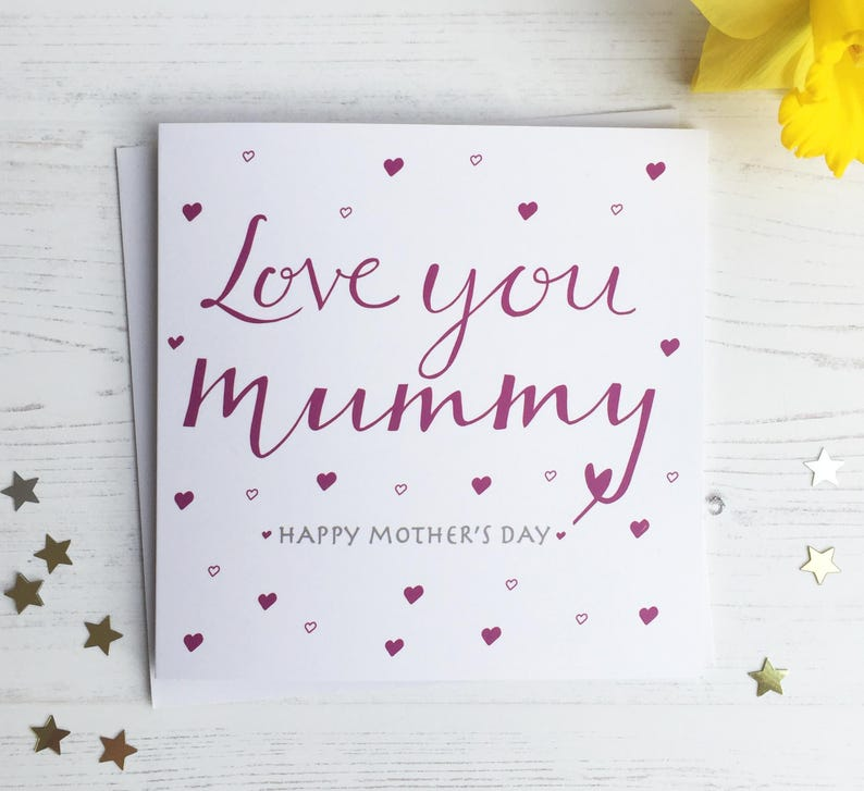 Mother' day card - Love you Mummy - Mother's Day card - Mummy card - Mummy  card - mother's day mummy card