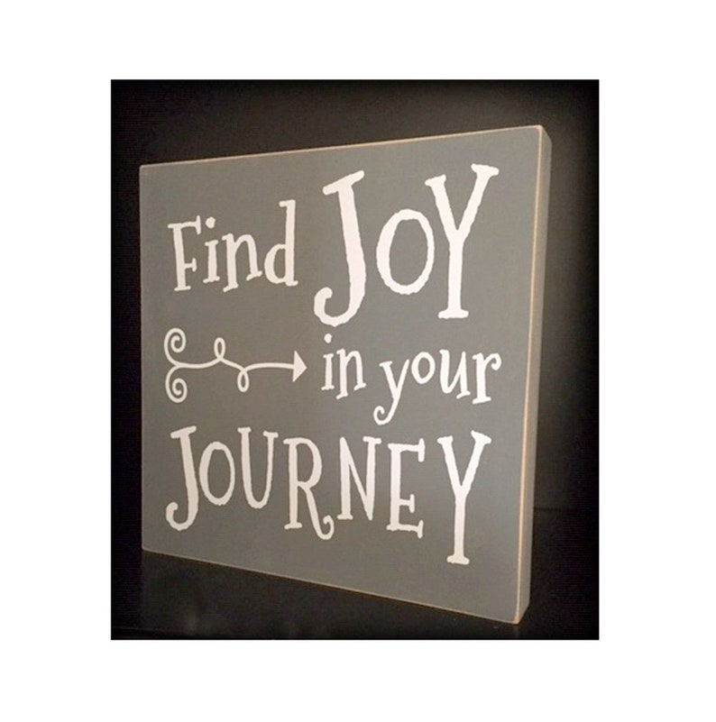 Find Joy In Your Journey Wood Sign Motivational Quote Life Etsy