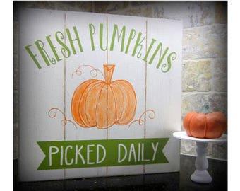 Fresh Pumpkins Picked Daily, Pumpkin Sign, Farmhouse Sign, Farm Style Sign, Pumpkins, Fall Decor, Farm Life, Pumpkin Patch, Epsteam