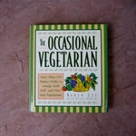 90s Vegetarian Cookbook, The Occasional Vegetarian by Karen Lee and Diane Porter, 1995 Used Vintage Cook Book