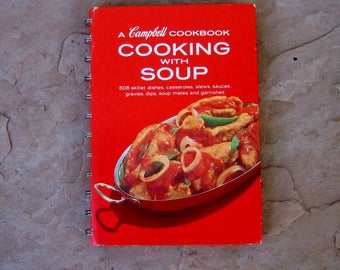 A Campbell Cookbook Cooking with Soup, Campbell's Soup Cook Book, 1976 Vintage Cookbook
