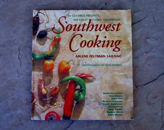 Southwest Cooking by Arlene Feltman Sailhac, De Gustibus Presents The Great Cooks Cookbook Southwest Cooking, 1995 Southwest Cookbook