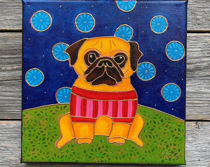 Original acrylic painting, PUG dog, pink and red shirt, hand paint by artist Isabelle Malo