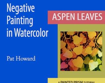 Watercolor Painting Tutorial PDF - Negative Painting of Aspen Leaves