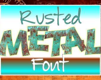 FONTS - Rusted Metal Font - Personal and Commercial use