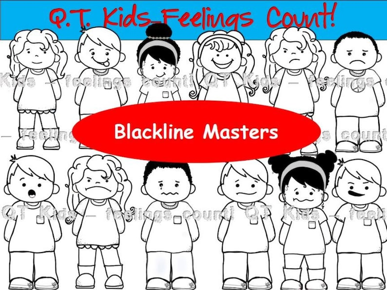 CLIP ART - Q-T Kids - Feelings Matter! Blackline Masters