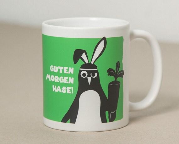 Guten Morgen Hase Tasse Mit Pinguin Grün