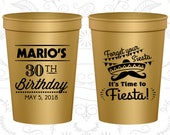 30th Birthday Party Cups, Promotional Party Cups, Forget your siesta, its time to fiesta,Fiesta Birthday Cups,Birthday Party Cups (20034)