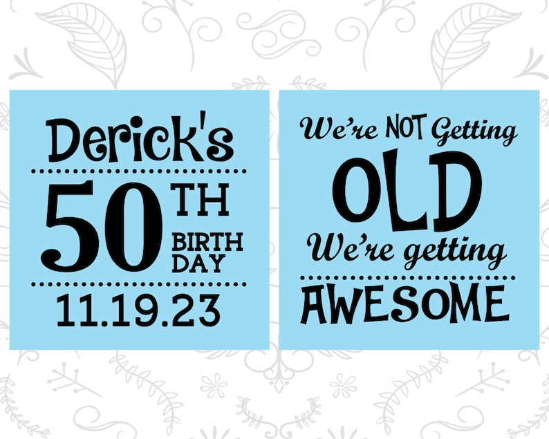 50th Birthday Favors 20052 We are not getting old 50th Birthday we are getting awesome Cheap Birthday Party Gifts
