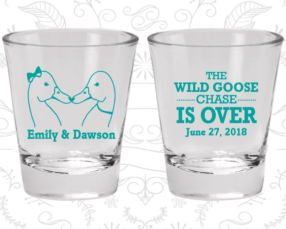 The Wild Goose Chase Is Over Cheap Shot Glasses Wild Goose Shot