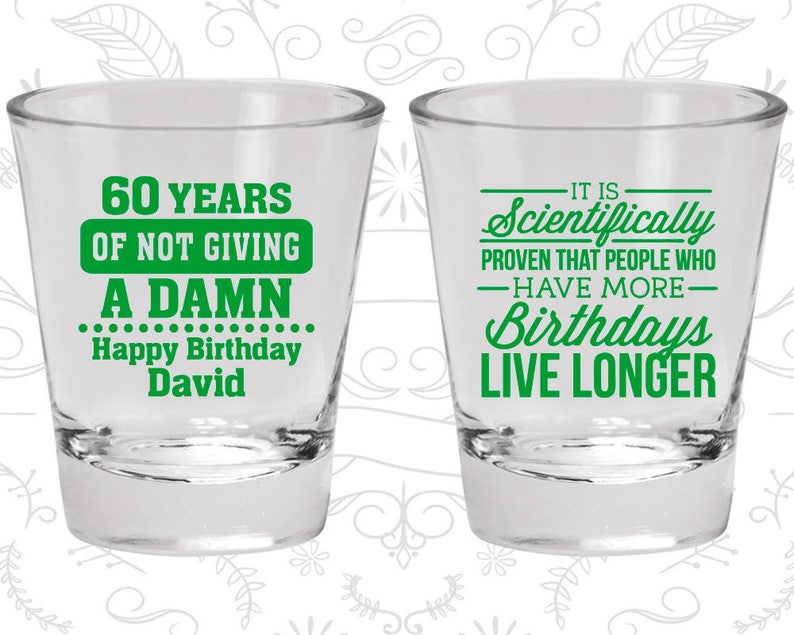 Birthday Shot Glass 60 years of not giving a damn Birthday Glass 20180 60th Birthday Shot Glass