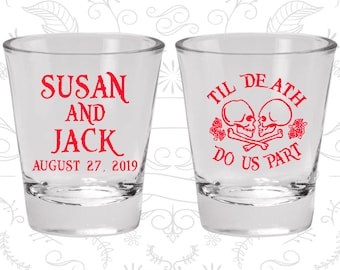 Till Death Do Us Part Shot Glasses, Customized Shot Glass, Day of the Dead Shot Glasses, Candy Skull Shot Glasses (213)