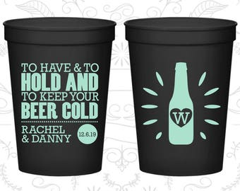 To Have and To Hold Cups, Imprinted Plastic Cups, Beer Wedding Cups, Monogram Cups, stadium cups (434)