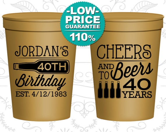 40th Birthday Party Cups Personalized Birthday Cups Custom