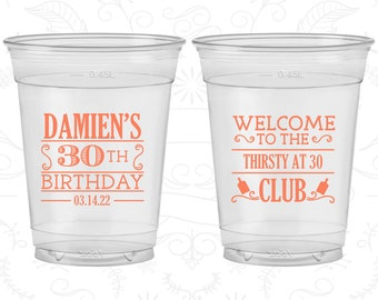 30th Birthday Soft Sided Cups, Thirsty and Thirty, Thirsty and 30, Disposable Birthday Cups (C20016)
