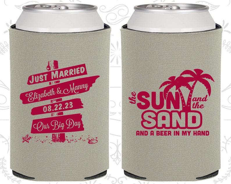 The Sun and the Sand and a Beer in my Hand 16 Key West Wedding Favors Key West Sign Our Big Day Wedding Wedding Ideas Can Covers