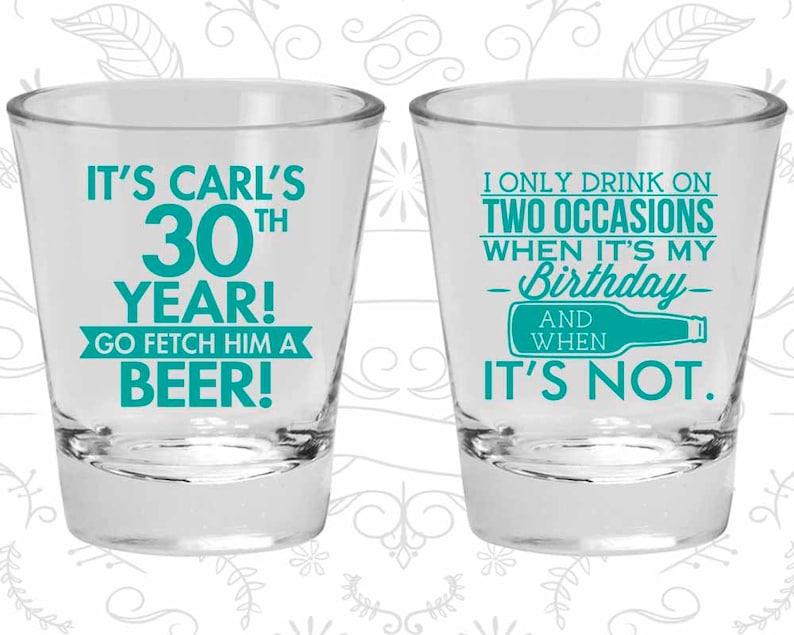 20170 Birthday Glass Birthday Shot Glasses 30th Birthday Shot Glasses Beer Birthday Go fetch him a beer