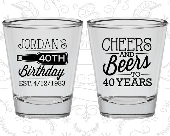 40th Birthday Shot Glass Cheers to 40 years 20226 Birthday Shot Glass Beach Birthday Shot Glass Birthday Glass Tropical Birthday