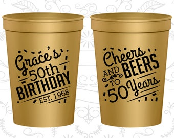 50th Birthday Party Cups, Personalized Birthday Cup Favors, Cheers to 50 Years, Cheers and Beers, Birthday Party Cups (20003)