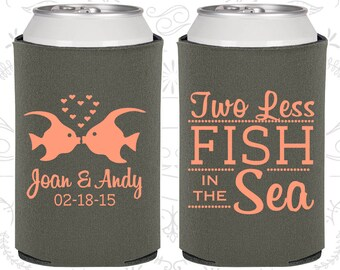 Two Less Fish in the Sea, Wedding Gift, Fisherman Wedding Gift, Two Less Fish in the Sea Wedding Gift, Beer Can Coolers (533)