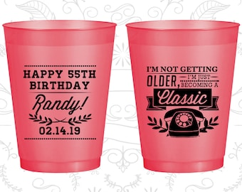 55th Birthday Frosted Cups, I'm not getting older, I'm just becoming a classic, classic phone, Frosted Birthday Cups (20058)