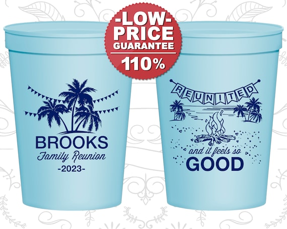 Family Reunion Party Cups Family Reunion Favors Family Reunion Gift Ideas Family Reunion Beach Reunited And It Feels So Good 160017 By My Wedding Store Catch My Party