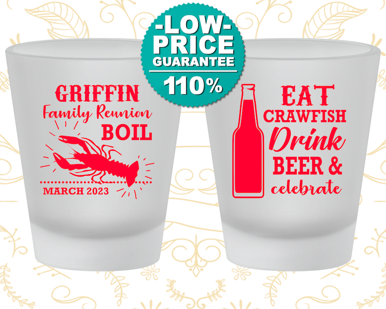Family Reunion Shot Glass 160007 Family Reunion Ideas Eat Crawfish Drink Beer and Celebrate Family Reunion Party Favors Crawfish Boil