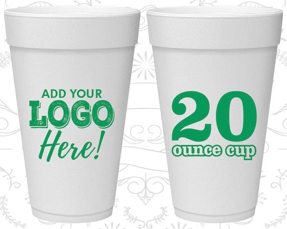 Styrofoam Cups, Foam Cups, Personalized Styrofoam Cups, Custom Styrofoam Cups, Personalized Foam Cups, Custom Foam Cup, 20 oz Cups