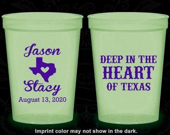 Deep in the Heart of Texas, Imprinted Nite Glow Cups, Texas Wedding, Texas, Glow in the Dark (214)