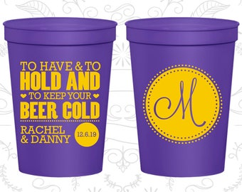 To Have and To Hold Cups, Beer Cups , Monogram Cups, Monogrammed Cups, Wedding Cups (50)